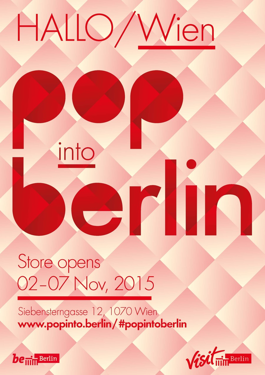 pop into berlin berlin pop up store in wien. Black Bedroom Furniture Sets. Home Design Ideas