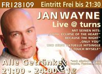 Jan Wayne Live @ turns