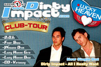 Dirty Impact Club Tour