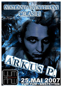 Armani´s B-Day Crash with Arkus P.
