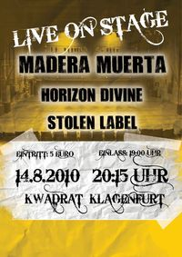 Hot Rock mit Madera Muerta, Horizon Devine, Stolen Label