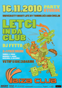 Letci in da Club