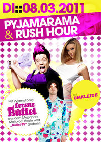 Pyjamarama & Rush Hour