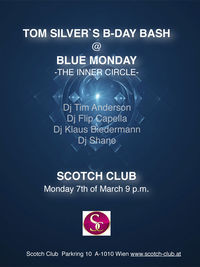 Blue Monday - Tom Silver's B-Day Bash