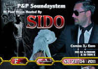 P&P Soundsystem - Dj Paul Blaze Hosted by SIDO