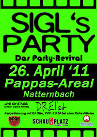 Sigl's Party 2011 -  das Revival