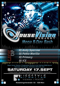 House Vision Mega B-Day Bash