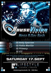 House Vision Mega B-Day Bash