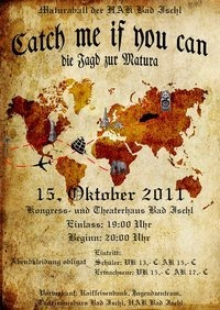 Maturaball der HAK Bad Ischl - Catch me if you can, die Jagd zur Matura