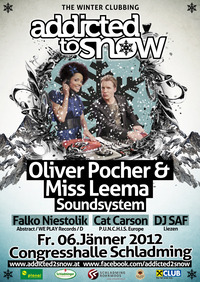Addicted to Snow mit Oliver Pocher & Miss Leema Soundsystem