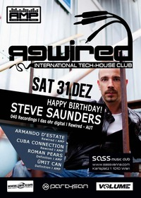 Rewired - International Tech-House Club NYE Special ft. Happy Birthday Steve Saunders!