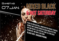 Mixed black & hot Saturday