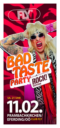 Bad Taste Party - Club FLY