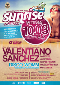 Sunrise presented by Spring Break Europe@Club Womm