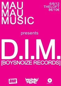 D.I.M. [Boysnoize Rec] by Mau Mau Music