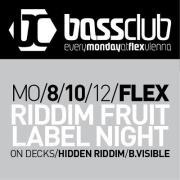 Bassclub - Riddim Fruit Label Night