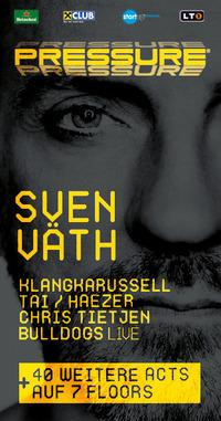 Pressure Festival with Sven Väth