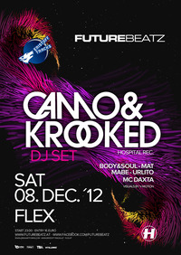 Future Beatz presented by Eristoff Tracks w/ Camo&krooked
