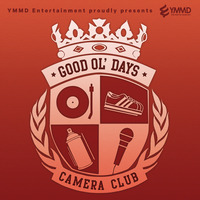 Good Ol' Days presents by Ymmd Entertainment