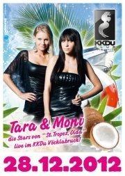 Tara & Moni - Die Stars von St. Tropez Oida