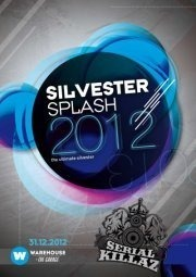  Silvester Splash mit Serial Killaz