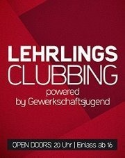 Lehrlingsclubbing powered by Gewerkschaftsjugend