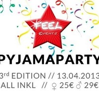 Feel Pyjama Party Vol. 3 - Nicht-Geburtstagsparty - Private Event