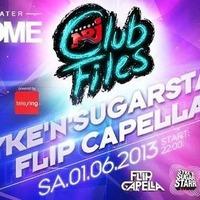 Syke'n'Sugarstarr powered by Energy Club Files mit Flip Capella