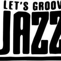 Let´s Groove Jazz - Jamsession
