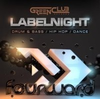 Greenclub Labelnight feat. Fourward