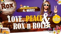 Love, Peace  Roxn Roll - Faschingsdienstag