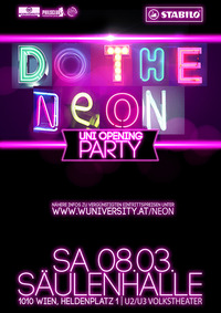 Uni Opening - do the neon
