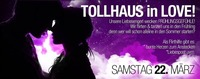 Tollhaus In Love - Die Singleparty