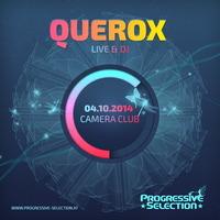 Progressive Selection pres. Querox live