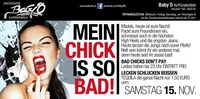 Mein Chick is so bad