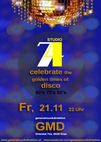 Studio 74 - celebrate the golden times of disco