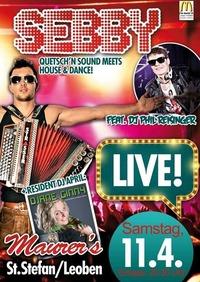 Sebby feat. DJ Phil Reisinger Live