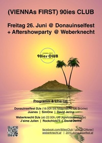 90ies Club @ Donauinselfest @Donauinsel