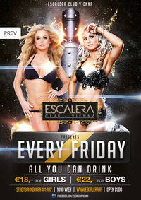 EVERY FRIDAY ALL YOU CAN DRINK