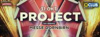 Project X - Dornbirn | Die Party deines Lebens | Das Original