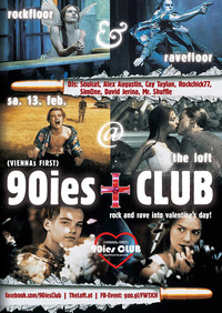 90ies Club: Rock and rave into Valentine's Day!