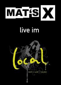 Mat's X live!