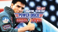POWER DISCO ϟ DANGER ZONE@The Loft
