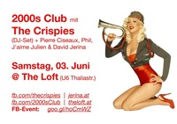 2000s Club mit THE CRISPIES DJ-Set!
