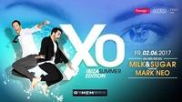 XO - IBIZA Summer Edition - mit Milk&Sugar