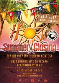 Hot Summer Closing 2017 - Auf die ersten 10 JAHRE