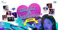 Drake & Rihanna Party I Freitag, 29.9. I Passage