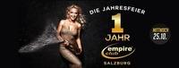 Die Jahresfeier - 1 Jahr Empire Club Salzburg