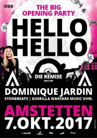 Die Remise - HELLO HELLO // The Big Opening Party