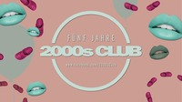 Fünf Jahre 2000s Club!@The Loft